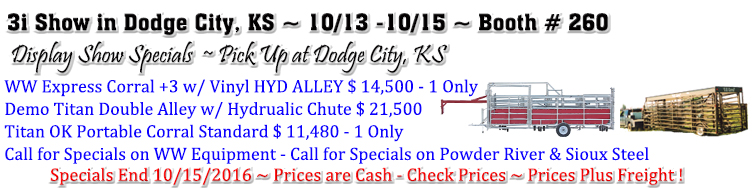 Come see us at the 3i Show in Dodge City, KS 10/13 - 10/15 Booth # 260 For Great Show Specials